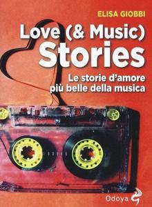 Love (& Music) Stories