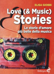 Love (& Music) Stories